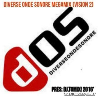 DJ Tomix - Diverse Onde Sonore (DOS) Megamix [2016] Vision 2