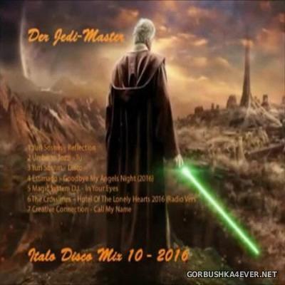 Der Jedi Master Italo Disco Mix 2016.10