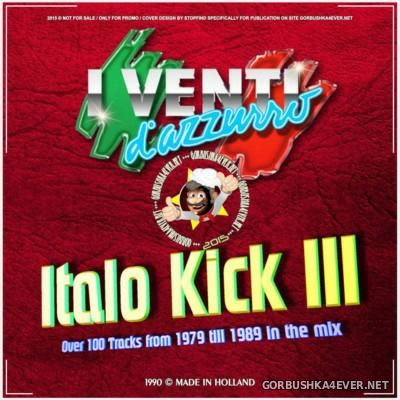 Italo Kick Mix III [1990] Original Edition