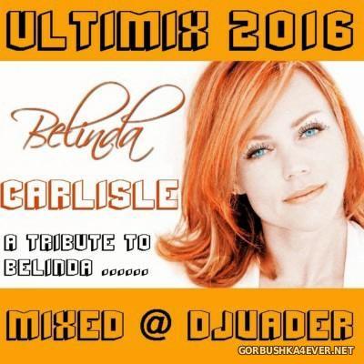 DJ vADER - Belinda Carlisle Tribute Mix 2016