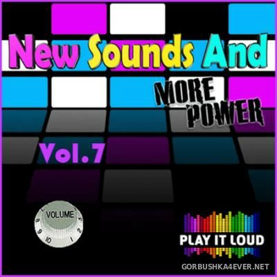New Sounds & More Power vol 7 [2016]