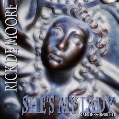 Rick De Moore - She's My Lady [2016]