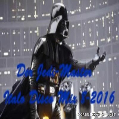 Der Jedi Master Italo Disco Mix 2016.8