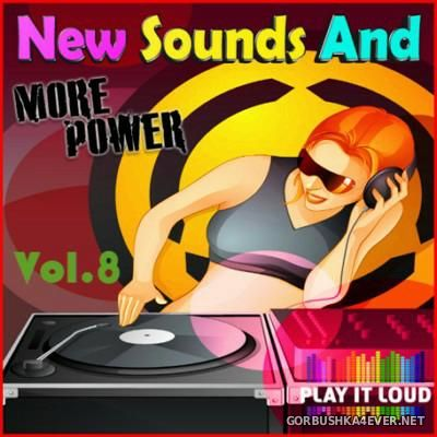 New Sounds & More Power vol 8 [2016]