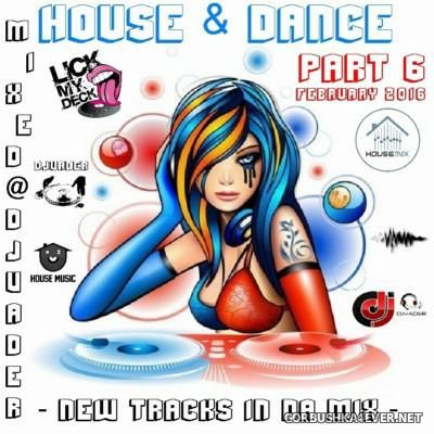 DJ vADER - New Dance & House Trackz (February) [2016] Part 6