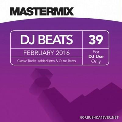 [Mastermix] DJ Beats Volume 39