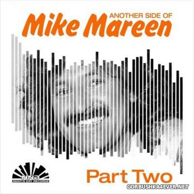 Another Side Of Mike Mareen Part 2 [2016]