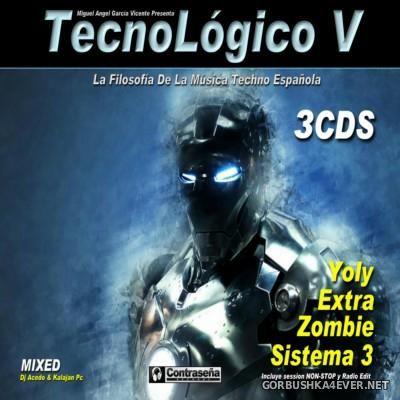 TecnoLogico V [2016] / 3xCD By DJ Acedo & Kalajan PC