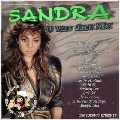 DJ West - Sandra Quick Mix 2016