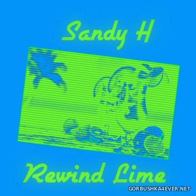 Sandy H - Rewind Lime [2016]