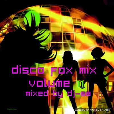 DJ-68 - Disco Fox Mix vol 11 [2016]
