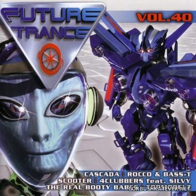 Future Trance vol 31 - vol 40 [2004-2007] / 20xCD