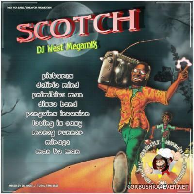 DJ West - Scotch Megamix 2016