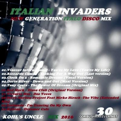 Italian Invaders New Mix (part 30) [2016] by Kohl's Uncle