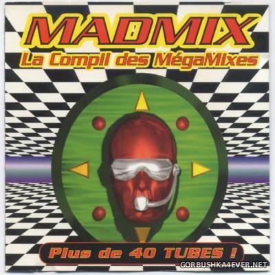 Madmix - La Compil Des Megamixes [1994]