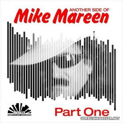 Another Side Of Mike Mareen Part 1 [2016]