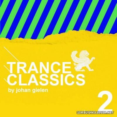 Trance Classics vol 2 [2016] Mixed By Johan Gielen