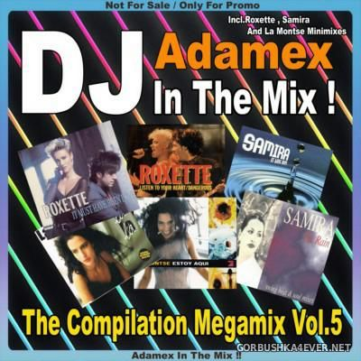 DJ Adamex - The Compilation Megamix vol 5 [2016]