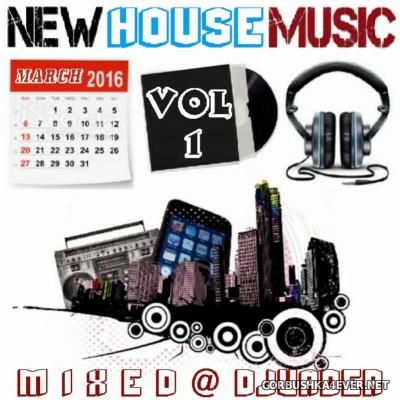 DJ vADER - New Dance & House Trackz (March) [2016] Part 1
