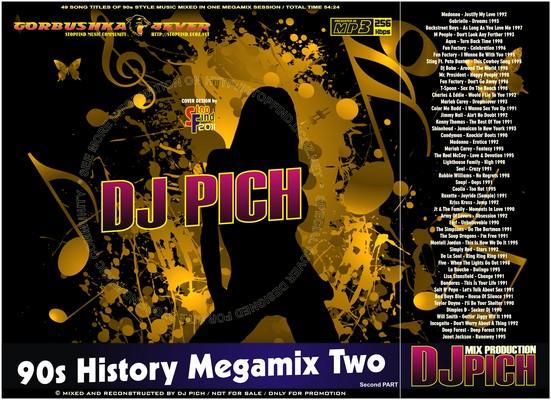 DJ Pich - 90s History Megamix 02 part II