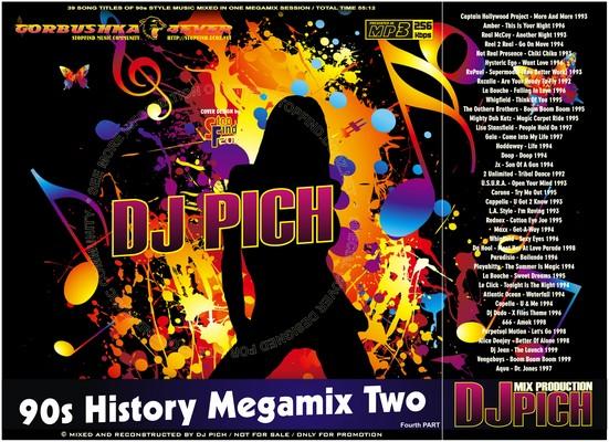 DJ Pich - 90s History Megamix 02 part IV