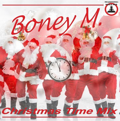 Mixa Mix - Boney M Christmas Time Mix [2010]