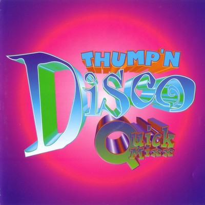Thump'n Disco Quick Mixx 01