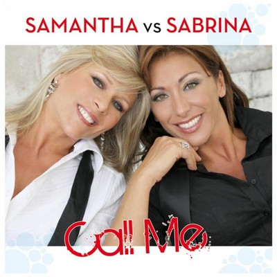 Samantha vs Sabrina - Call Me [2010]
