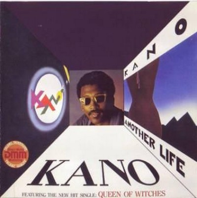Kano - Kano [1980] / Another Life [1983]