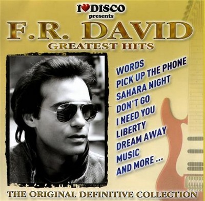 F.R.David - Greatest Hits (I Love Disco Presents - Masters Collection)