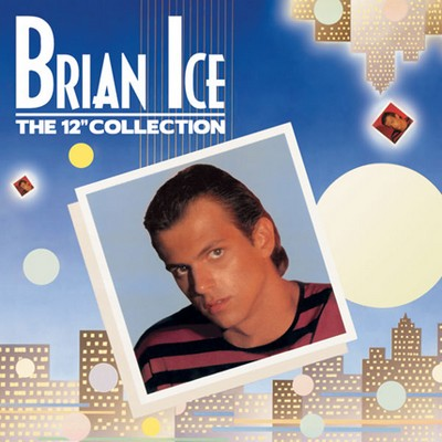 Brian Ice - The 12inch Collection (2xCD)