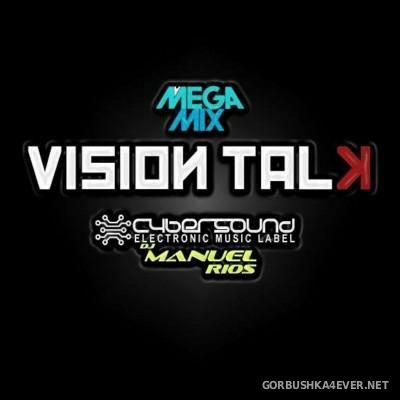 Manuel Rios DJ - Vision Talk Megamix [2016]