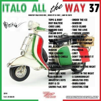 DJ Chez - Italo All The Way vol 37 [2016]