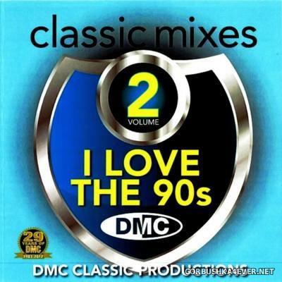 Disco Music Club - Classic Mixes - I Love The 90s vol 2 [2012]