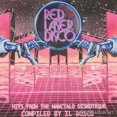 [Red Laser Disco] Hits From The Manctalo Diskoteque [2014]