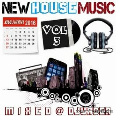 DJ vADER - New Dance & House Trackz (March) [2016] Part 3
