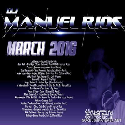 Manuel Rios DJ - Marzo Mix 2016
