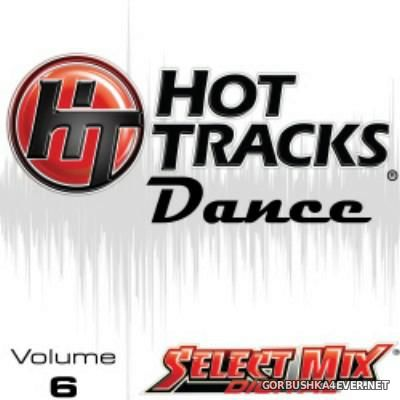 [Select Mix] Hot Tracks Dance vol 6 [2016]