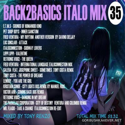 Back2Basics Italo Mix vol 35 [2016] by Tony Renzo