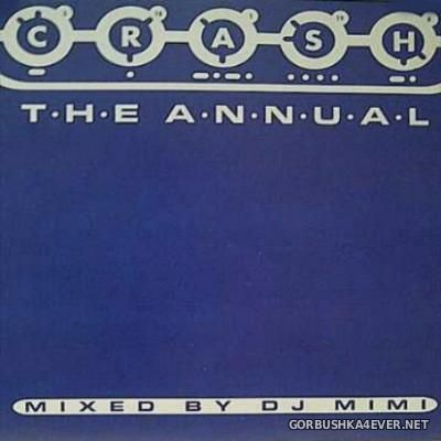 CRASH - The Annual Nonstop Mix [1998] Mixed by Mimi Kesaris