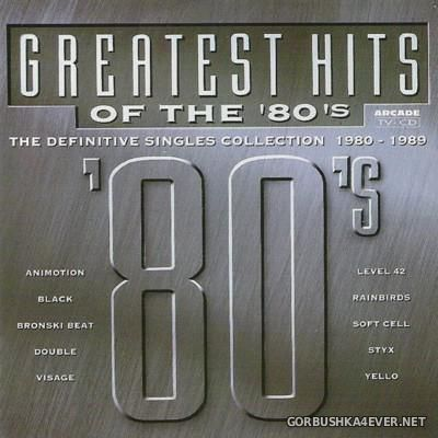 Greatest Hits Of The 80's (The Definitive Singles Collection 1980-1989) [1994]