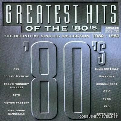 Greatest Hits Of The 80's (The Definitive Singles Collection 1980-1989) Volume 01 [1992] / 2xCD