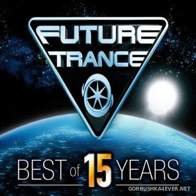 Future Trance - Best Of 15 Years [2012] / 3xCD