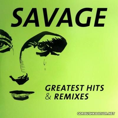Savage - Greatest Hits & Remixes [2016] / 2xCD
