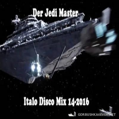 Der Jedi Master Italo Disco Mix 2016.14