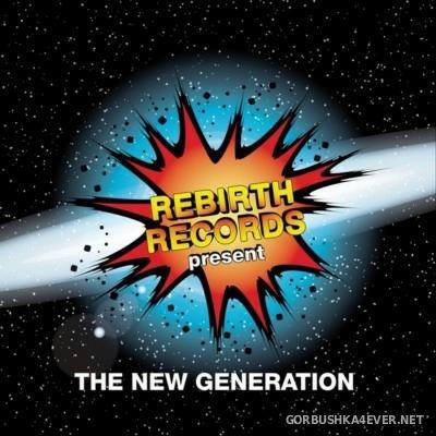 [Rebirth Records] The New Generation vol 2 [2015]