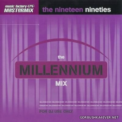 [Mastermix] The Millenium Mix - Nineteen Nineties [2010]