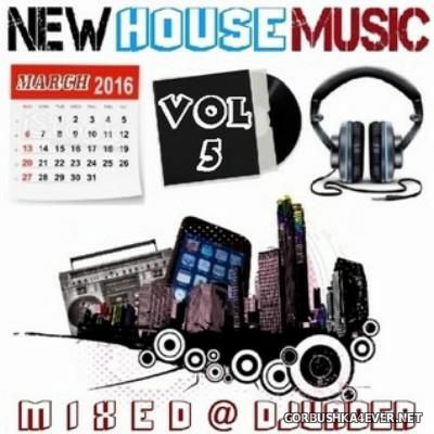 DJ vADER - New Dance & House Trackz (March) [2016] Part 5