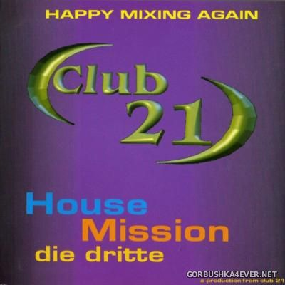[Club 21] House Mission Vol 03 [2001]