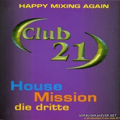 [Club 21] House Mission Vol 03 [2001]